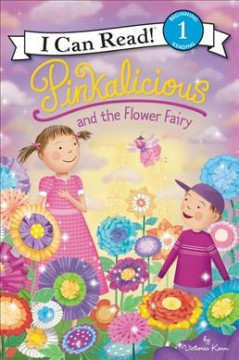 Pinkalicious and the flower fairy cover image