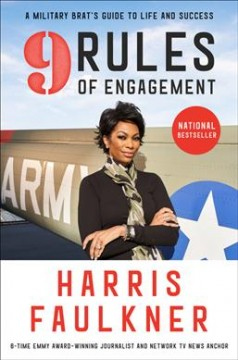 9 rules of engagement : a military brat's guide to life and success cover image