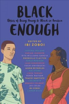 Black enough : stories of being young & black in America cover image