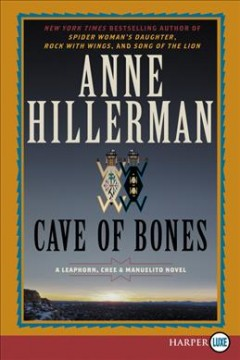 Cave of Bones a Leaphorn, Chee and Manuelito Novel / Anne Hillerman cover image