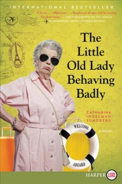 The little old lady behaving badly cover image