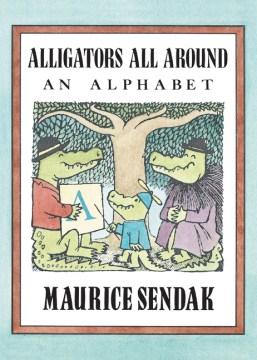 Alligators all around : an alphabet cover image