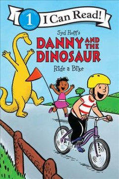 Syd Hoff's Danny and the dinosaur ride a bike cover image