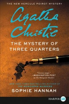Mystery of three quarters the new Hercule Poirot mystery cover image