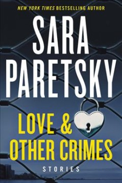 Love & other crimes : stories cover image
