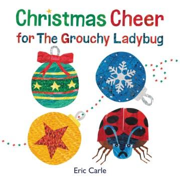 Christmas cheer for the Grouchy Ladybug cover image