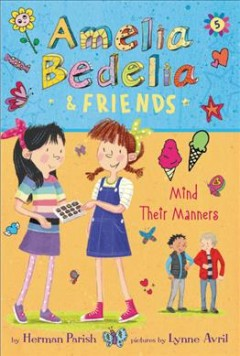 Amelia Bedelia & friends mind their manners cover image