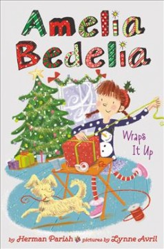 Amelia Bedelia wraps it up cover image