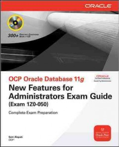 OCP Oracle database 11g : new features for administrators exam guide (exam 1Z0-050) cover image