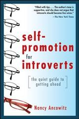 Self-promotion for introverts : the quiet guide to getting ahead cover image