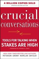 Crucial conversations : tools for talking when stakes are high cover image