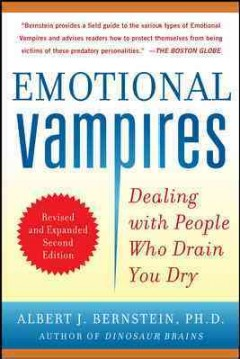 Emotional vampires : dealing with people who drain you dry cover image