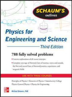Schaum's outlines. Physics for engineering and science cover image