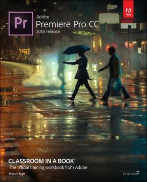 Adobe Premiere Pro CC : 2018 release cover image
