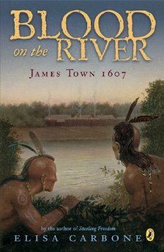 Blood on the river : James Town 1607 cover image