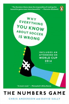 The numbers game : why everything you know about soccer is wrong cover image