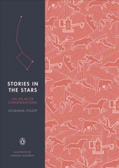 Stories in the stars : an atlas of constellations cover image