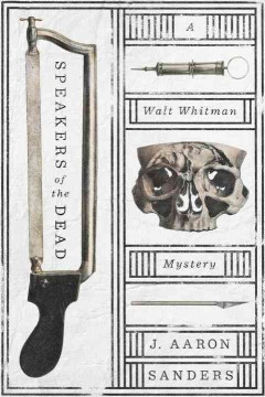 Speakers of the dead :  a Walt Whitman mystery cover image
