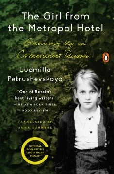 The girl from the Metropol Hotel : growing up in communist Russia cover image