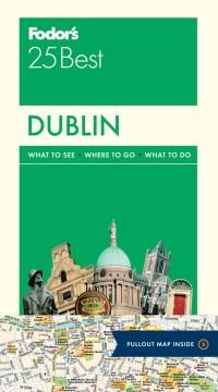 Fodor's 25 best. Dublin cover image