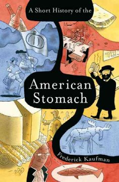 A short history of the American stomach cover image