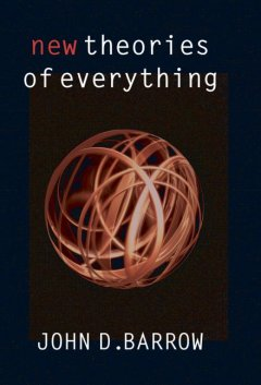 New theories of everything : the quest for ultimate explanation cover image
