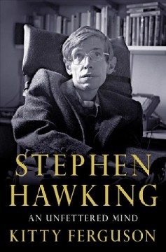 Stephen Hawking : an unfettered mind cover image