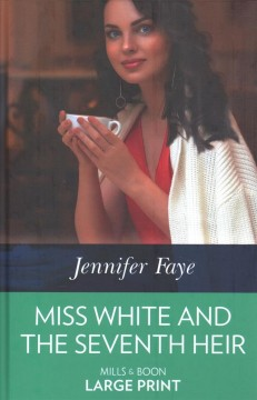 Miss White and the seventh heir cover image