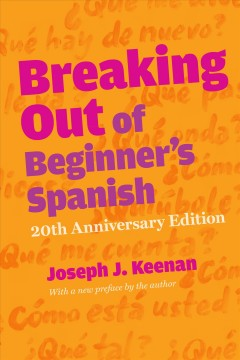 Breaking out of beginner's Spanish cover image