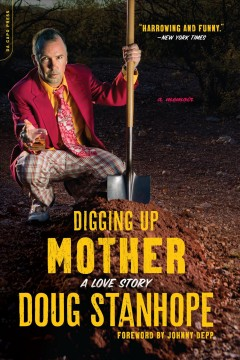 Digging up mother a love story cover image