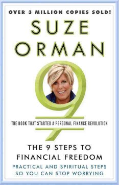 The 9 steps to financial freedom : practical and spiritual steps so you can stop worrying cover image