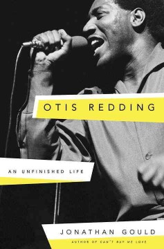 Otis Redding : an unfinished life cover image