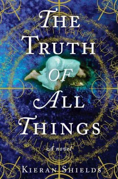 The truth of all things cover image