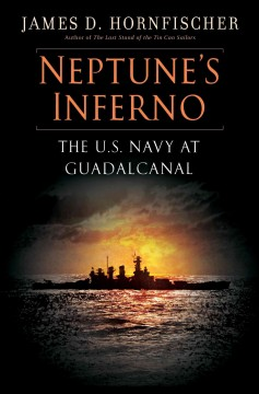 Neptune's inferno the U.S. Navy at Guadalcanal cover image