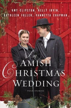 An Amish Christmas wedding : four stories cover image