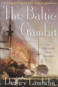 The Baltic gambit : an Alan Lewrie naval adventure cover image