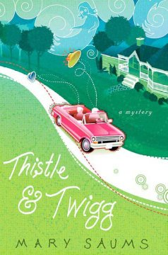 Thistle and Twigg cover image