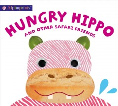 Hungry Hippo and other safari friends cover image