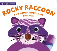 Rocky Raccoon and other woodland friends cover image