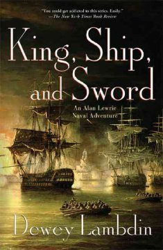 King, ship, and sword : an Alan Lewrie naval adventure cover image