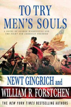 To try men's souls : a novel of George Washington and the fight for American freedom cover image