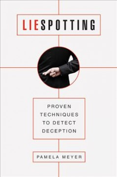 Liespotting : proven techniques to detect deception cover image