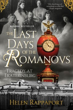 The last days of the Romanovs : tragedy at Ekaterinburg cover image