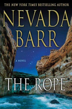 The rope : an Anna Pigeon novel cover image