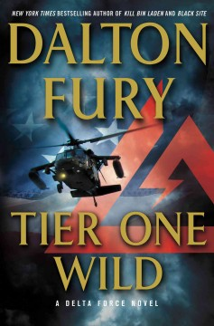 Tier One Wild : a Delta Force novel cover image