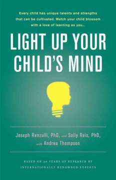 Light up your child's mind : finding a unique pathway to happiness and success cover image