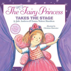 The very fairy princess takes the stage cover image