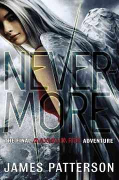 Nevermore : the final Maximum Ride adventure cover image