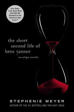 The short second life of Bree Tanner : an Eclipse novella cover image