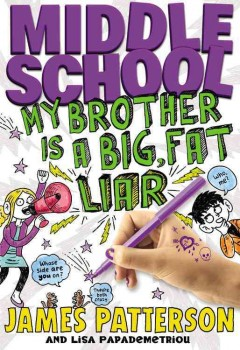 My brother is a big, fat liar cover image